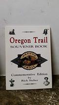 Oregon Trail Souvenir Book Steber, Rick and Gray, Don - $2.96