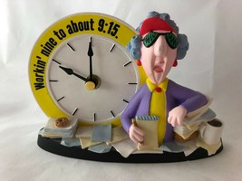 "MAXINE ""Workin' Nine to About 9:15"" Desk Top Clock - $12.82"