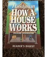 Family Handyman: How a House Works by Family Handyman Magazine Editors a... - $4.65