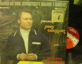 Jimmy Swaggart - Jesus Is the Sweetest Name I Know - Jim Records LP 116