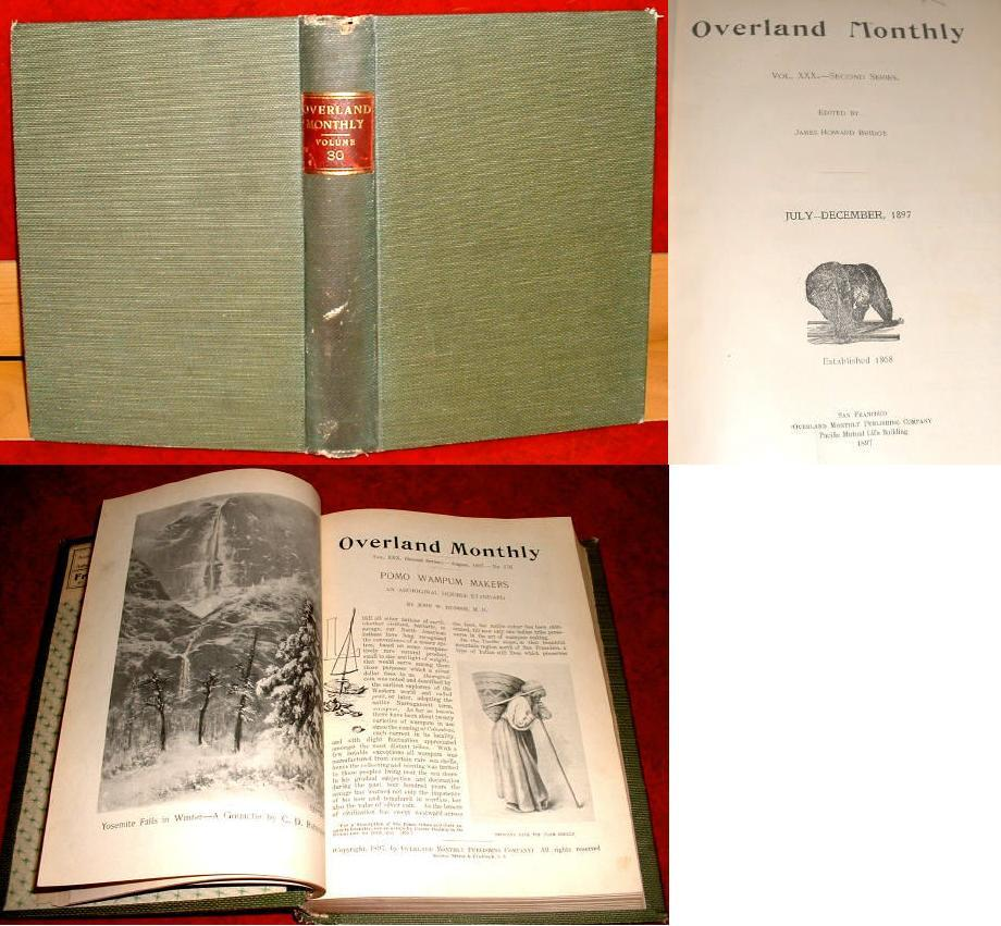 Overland Monthly Bound Vol 1897 California Alaska Mining Klondike Literary