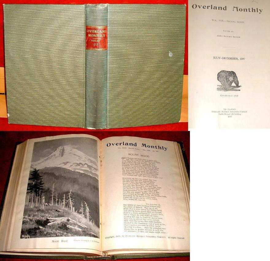 Overland Monthly 1898 California Mines Colorado Hunt Klondike Mark Twain