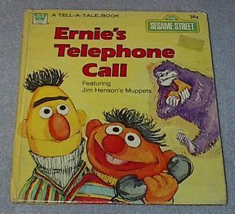 Henson Muppets Tell A Tale Book Ernie's Telephone Call 1978