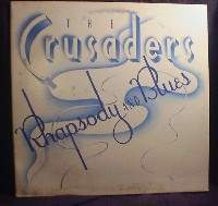 The Crusaders - Rhapsody and Blues - MCA Records MCA 5124