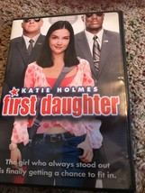First Daughter- DVD - with Katie Holmes, Michael Keaton, Marc Blucas & A... - $5.00