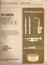 Ed Sueta Band Method Mallet Percussion Book One - $2.50