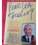 Peace, Love and Healing by Bernie S. Siegel, M.D. Self-Heali - $9.99