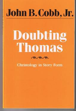 Doubting Thomas by John B. Cobb, Jr. (1990)