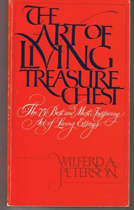 The Art of Living Treasure Chest by Wilfred A. Peterson