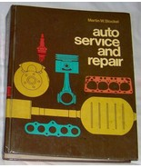 Auto Service And Repair Martin W. Stockel 1978 Hardcover Automotive Book - $4.99