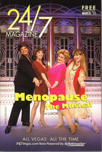 MENOPAUSE The Musical @ 24/7 Magazine March 2011 - $6.95