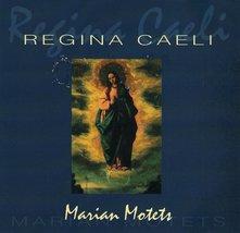 MARIAN MOTETS by Regina Caeli