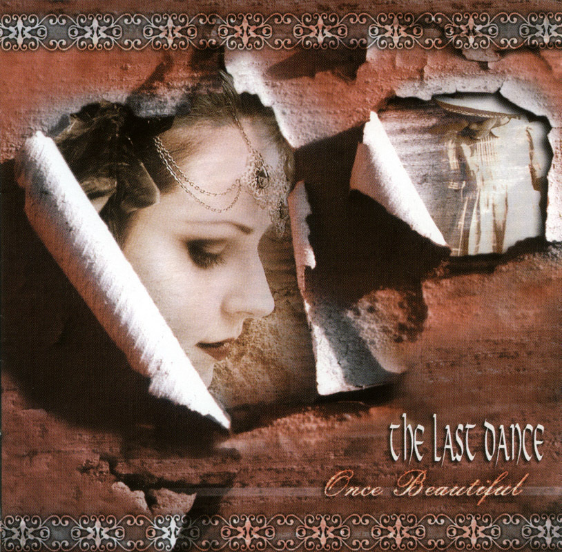 The Last Dance - Once Beautiful 2005 CD