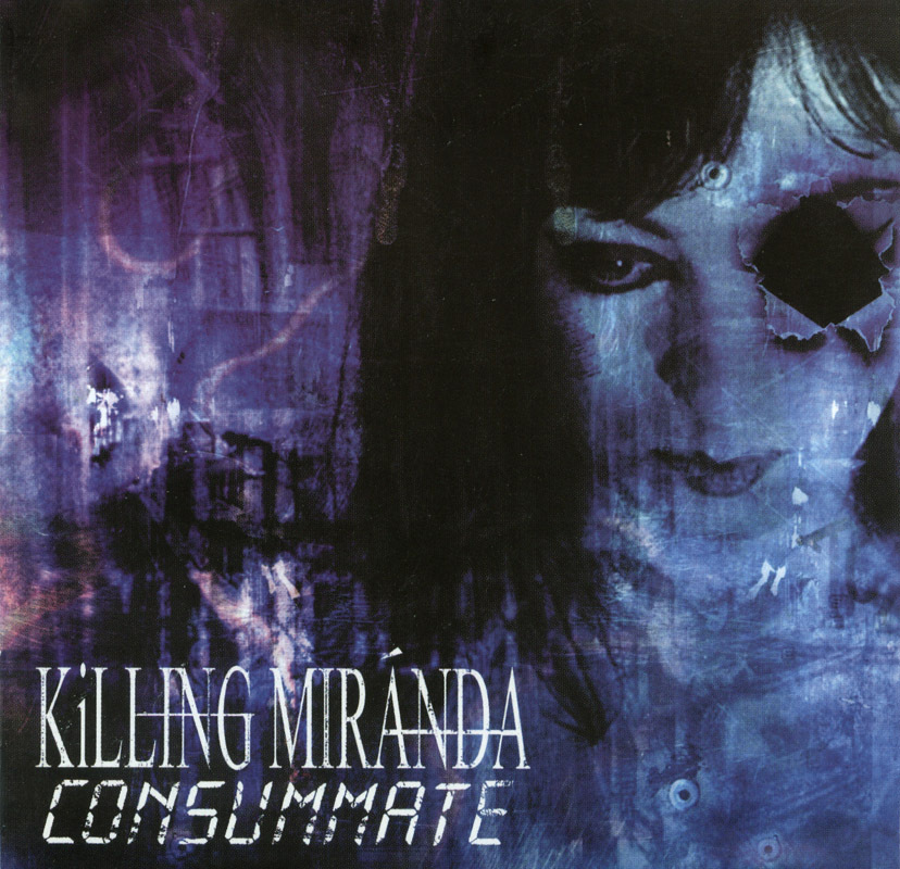 Killing Miranda - Consummate 2004 CD Goth Metal