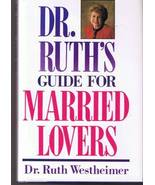 Dr. Ruth's Guide For Married Lovers by Dr. Ruth... - $5.00