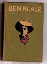 Western Story BEN BLAIR, by Will Lillibridge   color front piece  1905  4th - $19.26