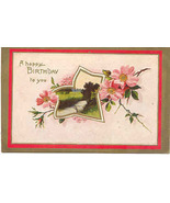 A Happy  Birthday To You Vintage 1909 Post Card - $3.00