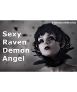 spr Sexy Female Raven Demon Angel + Wealth Love 3rd Eye Betweenallworlds... - $165.00