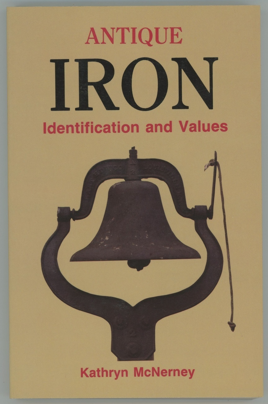 Primary image for Antique Iron Identification McNerney book price guide collecting kitchen tools