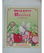 HELLO KITTY presents the Storybook Collection - Thumbelina - $8.00