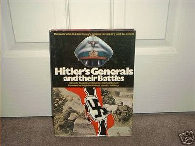 HITLER'S GENERALS AND THEIR BATTLES BOOK HC DJ 1977