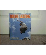 INLINE SKATING Book by Jeremy Evans 1998 NEW! Hardcover - $9.96