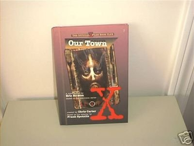 The X-FILES ~OUR TOWN~ Book 1997 NEW! HARDCOVER RARE!