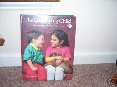 THE DEVELOPING CHILD Textbook By Holly Brisbane Hardcover 1994 6th Edition
