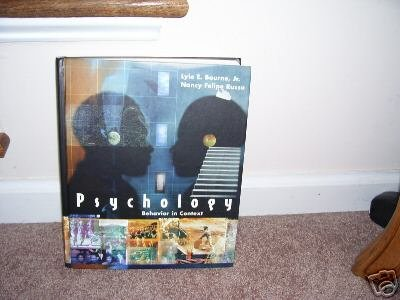 PSYCHOLOGY BEHAVIOR IN CONTEXT Textbook BOURNE RUSSO