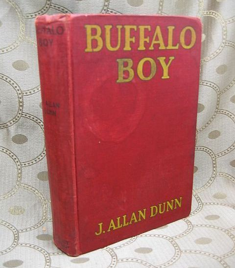 Buffalo Boy by J. Allan Dunn 1929