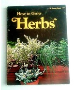Vintage 1972 Sunset  How To Grow Herbs.  Techniques To Where To Grow - $3.95