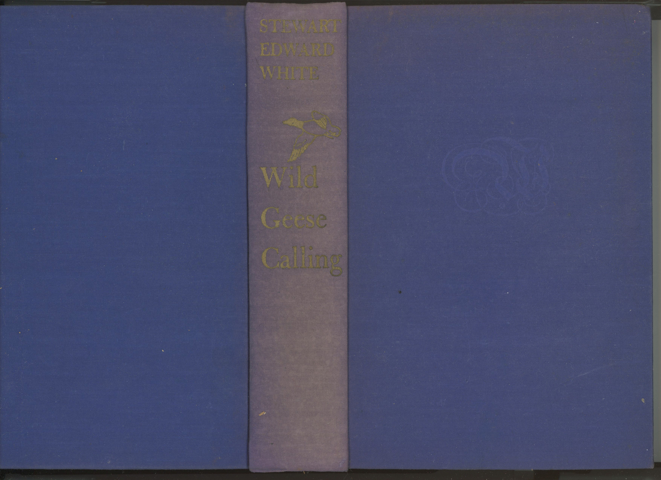 Primary image for Wild Geese Calling Stewart White book 1st edition American pioneers Oregon