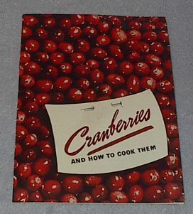 Primary image for Eatmor Cranberries and How to Cook Them 1938 Recipes Cookbook