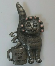 "Vintage Signed Danecraft Cat in Curlers Brooch/Pin ""I Don't Do Mornings"" - $22.28"