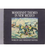 MODERNIST THEMES IN NEW MEXICO  - $9.95