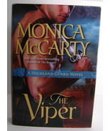 The Viper A Higland Guard Novel By Monica McCarty BCE HC - $10.00