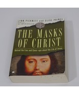 The Masks of Christ: Behind the Lies and Cover-ups About the Life of Jesus  - $6.92