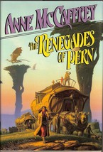 The Renegades of Pern by Anne McCaffrey 1989 First Ed HB Dragonriders se... - $6.95