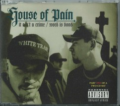 HOUSE OF PAIN - IT AIN'T A CRIME / WORD IS BOND 1994 UK 3 TRACK CD1 XLS5... - $12.40