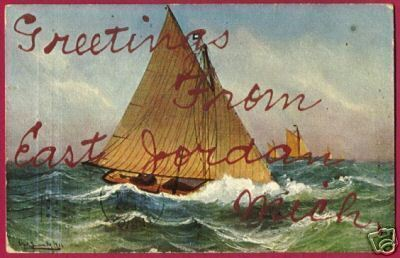 EAST JORDAN MICHIGAN Greetings 1907 MI Boat
