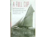 A Full Cup: Sir Thomas Lipton's Extraordinary Life...