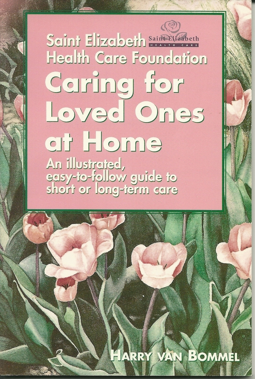 Caring for loved ones at home