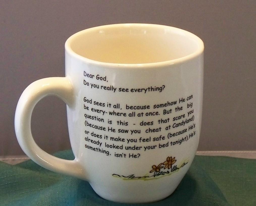 Dear God Do You Really See Everything 16 Oz Coffee Mug VGC