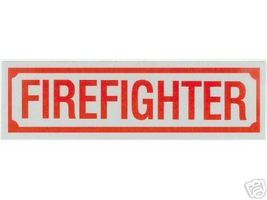 """FIREFIGHTER Highly Reflective Decal - 1 1/4"""" x 4 1/4"""" -  Firefighter Decal - $3.26"""