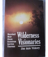 Wilderness Visionaries by Jim dale Vickery  - $8.99