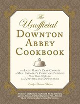The Unofficial Downton Abbey Cookbook: From Lady Mary's Crab Canapes to Mrs. Pat image 1