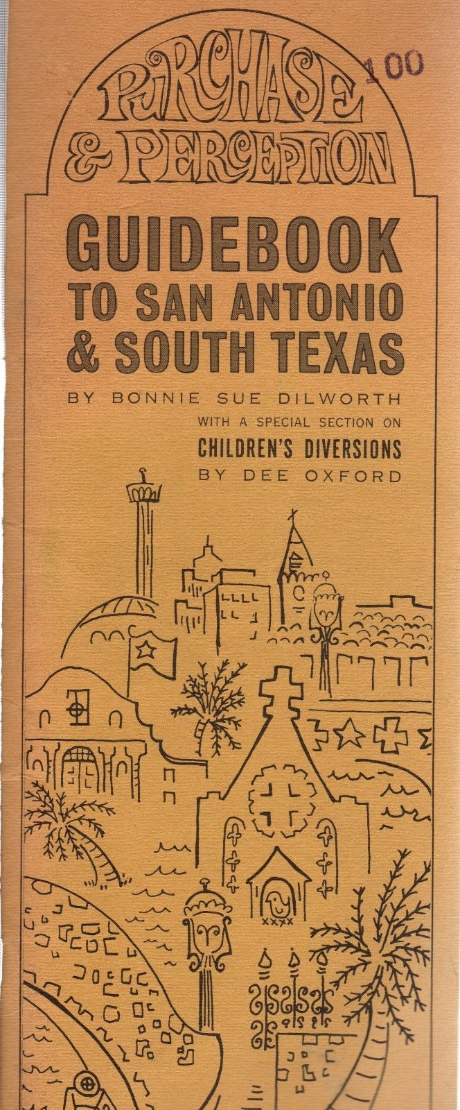 Primary image for Guidebook to San Antonio & South Texas by Bonnie S. Dilworth File (1142)