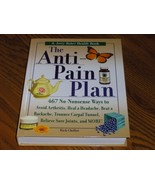 The Anti Pain Plan No Nonsense Ways To Avoid Ar... - $9.97