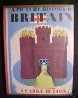 A PICTURE HISTORY OF BRITAIN-CLARKE HUTTON1959 HCDJ,ILL
