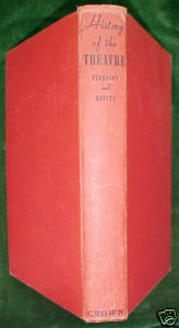 A History of the Theatre-Freedley&Reeves,1941-app688pgs